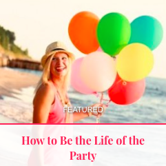 How to be the life of the party pic